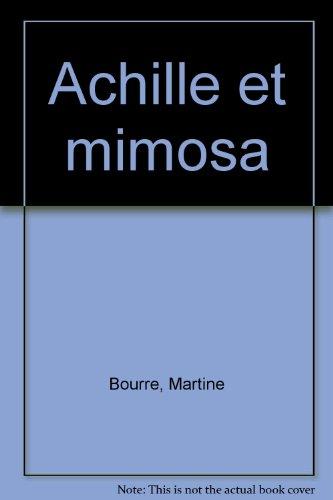 Achille et Mimosa