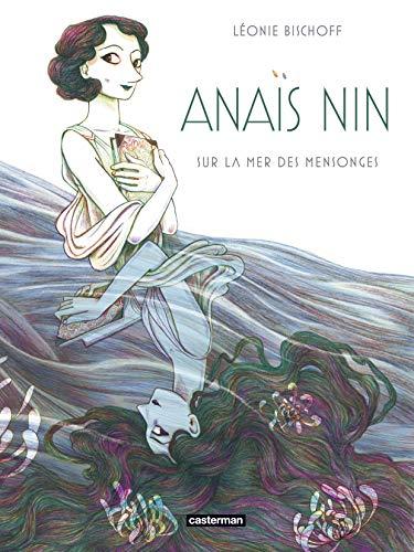 Anaïs Nin sur la mer des mensonges
