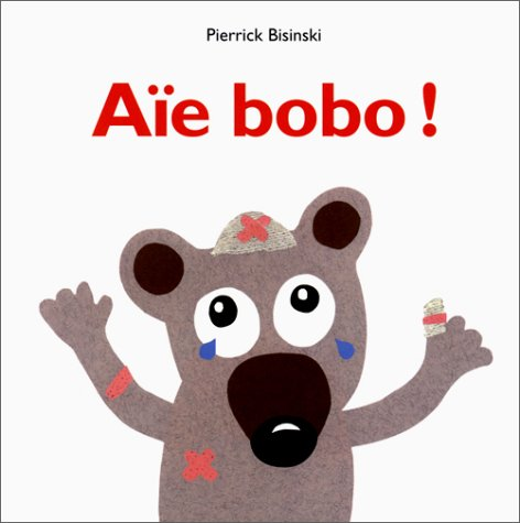 Aïe Bobo!