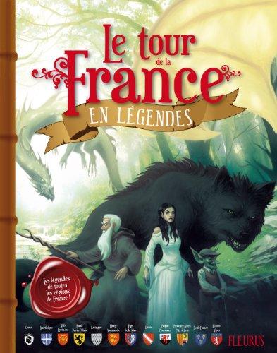 Le tour de la France en légendes