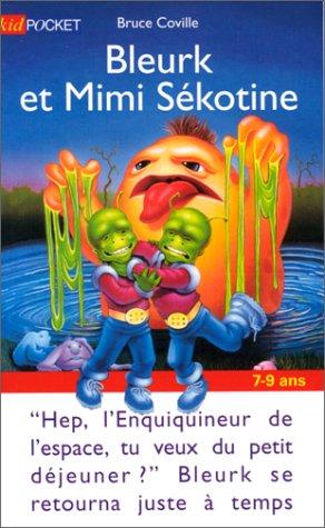Bleurk et Mimi Sékotine