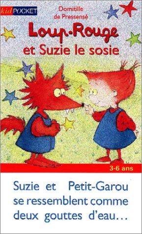 Loup-Rouge et Suzie le sosie