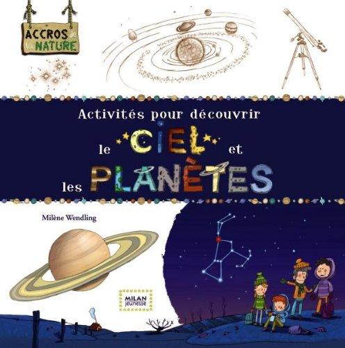 Activités pour découvrir le ciel et les planètes