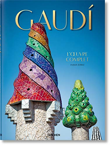 Gaudi L'oeuvre complet